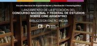 Lanzamiento de la 5º edición del Concurso Nacional y Federal de Estudios sobre Cine Argentino-Biblioteca ENERC INCAA