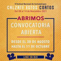 """Convocatoria abierta para el 5 Festival Nacional de Cortometrajes """"Calzate estos Cortos"""""""