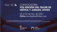 Abierta a la inscripción al 4 Taller de Crítica y Jurado Joven del Festival de Mar del Plata