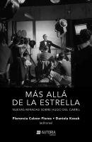 """""""Mas allá de la estrella"""", una indagación a la figura de Hugo del Carril"""