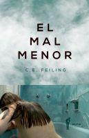 """""""El mal menor"""", de  C. E. Feiling, del papel al cine"""