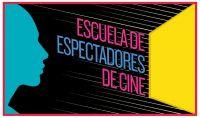 Inscripciones abiertas para la Escuela de Espectadores de Cine versión Online
