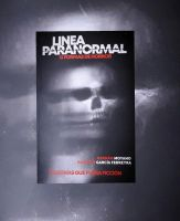 """Libros: """"Línea Paranormal"""", de Hernán Moyano y Rodrigo Garcia Ferreyra"""