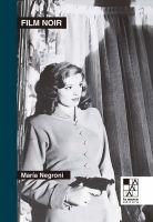 """Libros: El """"Film Noir"""", desmenuzado por María Negroni"""